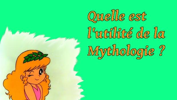 Quelle est l'utilité de la Mythologie ? (et des autres matières littéraires)