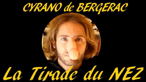 La tirade du NEZ – Cyrano de Bergerac