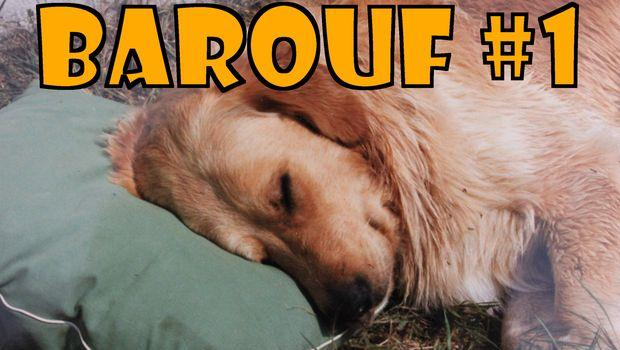 Barouf #1 – EN VIDEO