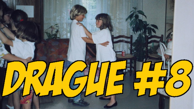 Drague #8 – EN VIDEO