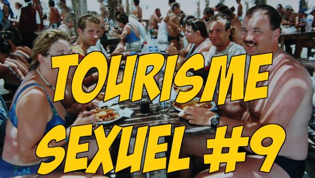 Tourisme Sexuel #9 – EN VIDEO
